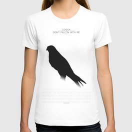 Don't Falcon With Me - London T-shirt