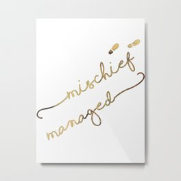 Mischief Managed (white) Metal Print
