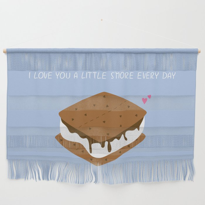 A LITTLE S'MORE EVERY DAY Wall Hanging