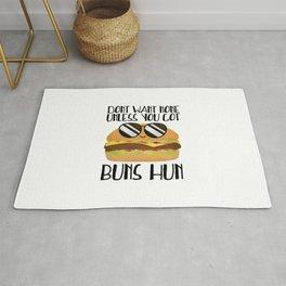 Don't Want None Unless You Got Buns Hun Rug