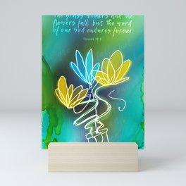 ISAIAH 40:8 Mini Art Print