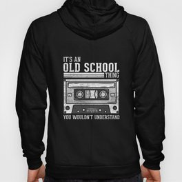 It's An Old School Thing - 90s Vintage Casette Hoody