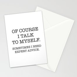 Of Course I talk to Myself Stationery Cards