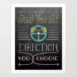 Steer Yourself Art Print
