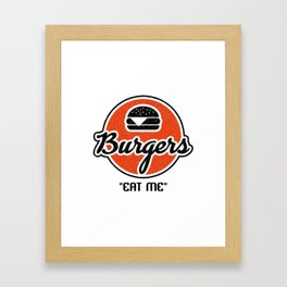 Eat My Burgers Framed Art Print
