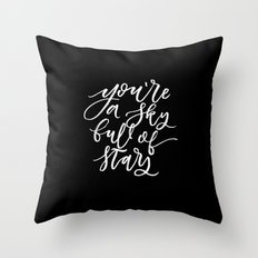 You're a Sky full of Stars Throw Pillow