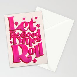Let The Good Times Roll  - Retro Type in Pink Stationery Cards