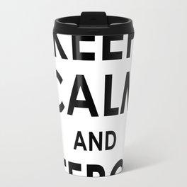 Keep calm and Leeroy Travel Mug
