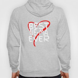Best Ne-ma Ever Cute Mothers Day Gift T-Shirt Hoody