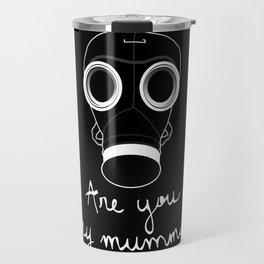 Doctor Who - Are you my mummy ? Travel Mug