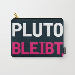 Pluto Bleibt Carry-All Pouch