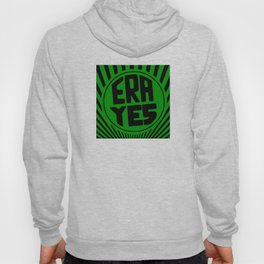 ERA YES - Green and Black Hoody