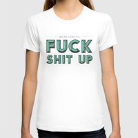 will ferrell T-shirts featuring Fuck Shit Up by Crafty Lemon