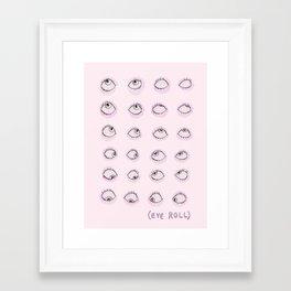 Eye Roll Framed Art Print