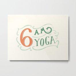 6AM Yoga Metal Print