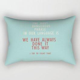 "Grace Hopper Sentence ""I alway try to fight"" Rectangular Pillow"