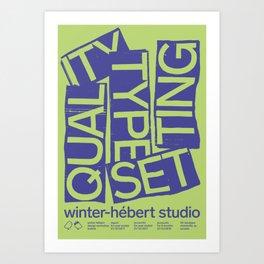 QUALITY - Winter-Hebert Art Print