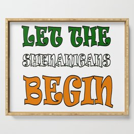 Let The Shenanigans Begin St Paddys Day Serving Tray