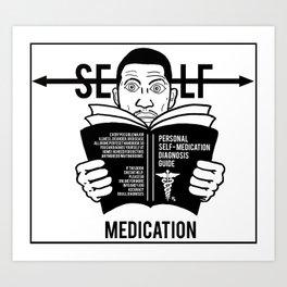 Self Medicator Art Print