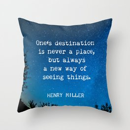 Henry Miller quote about travel Throw Pillow