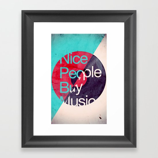 Nice People Buy Music Framed Art Print