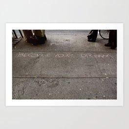 Become. Art Print