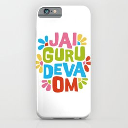 Jai Guru Deva Om iPhone Case