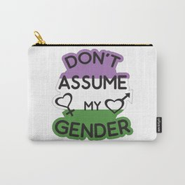 Don't Assume My Gender Genderqueer LGBT Pride T-Shirt Carry-All Pouch