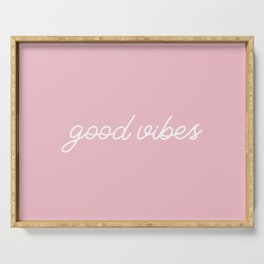 Good Vibes pink Serving Tray