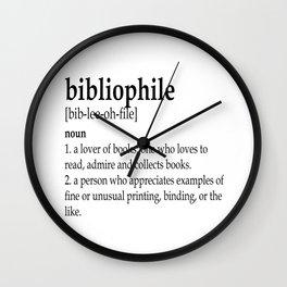 Bibliophile definition Wall Clock