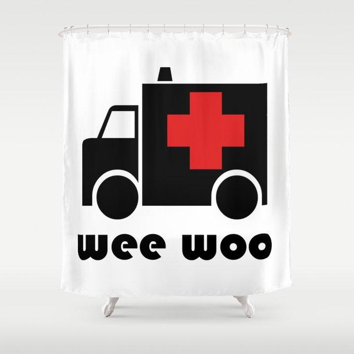 Wee Woo Ambulance Shower Curtain