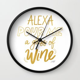 Alexa Pour Me a Glass of Wine (Gold Palette) Wall Clock