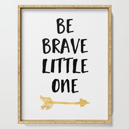 BE BRAVE LITTLE ONE Kids Typography Quote Serving Tray