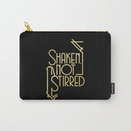 Shaken, not stirred. Carry-All Pouch