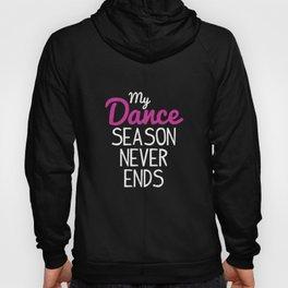 Dance Dance Teacher Dance Dancing Hoody