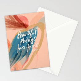 Beautiful Things Take Time Stationery Cards