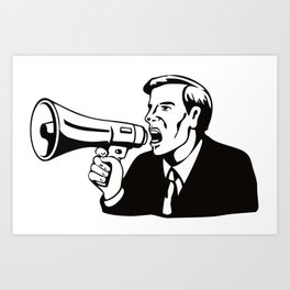 Businessman with Megaphone Bullhorn Art Print