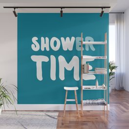 Shower Time, Show Time Wall Mural