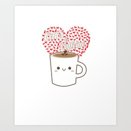 Cats And Coffee Lovers Caffeine Beverages Drink Coffee Brew Gift Art Print
