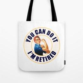 Retired Rosie the Riveter Tote Bag