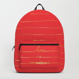 Love Is Unconditioned Backpack