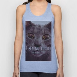 Cat - I belong to you Unisex Tank Top