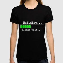Building...please wait T-shirt