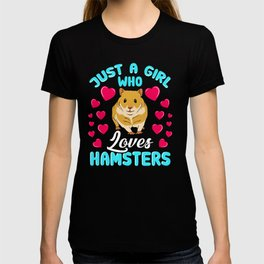 Just a Girl Who Loves Hamsters Gift Women graphic T-shirt