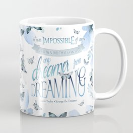IT WAS IMPOSSIBLE OF COURSE Coffee Mug