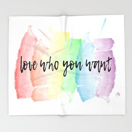 love who you want Throw Blanket