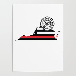 Virginia Firefighter Shield Thin Red Line Flag Poster