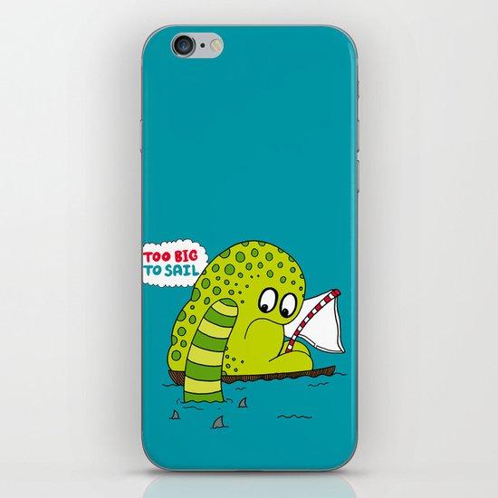 Too Big To Sail iPhone & iPod Skin