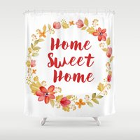 home sweet home Shower Curtains featuring Home Sweet Home by Lara Fotografica