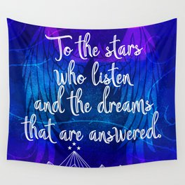To the stars who listen - ACOMAF inspired Wall Tapestry